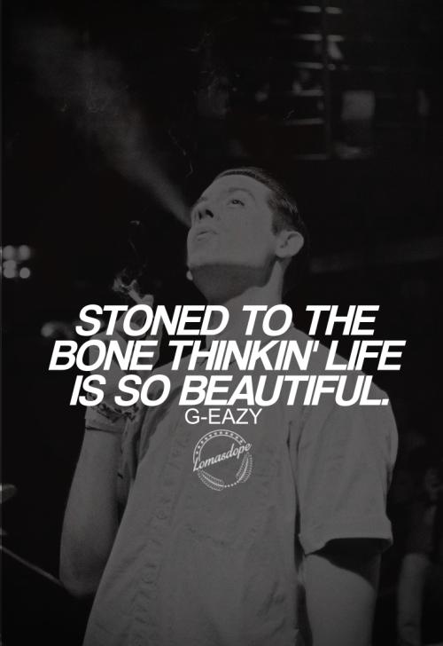 G Eazy Quotes Quotesgram