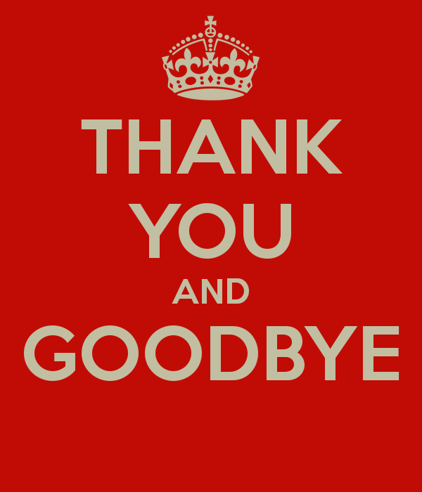 Goodbye And Thank You Quotes. QuotesGram