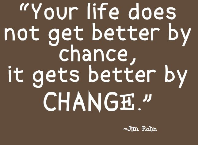 Quotes About Better Days Quotesgram: Quotes About Change For The Better. QuotesGram