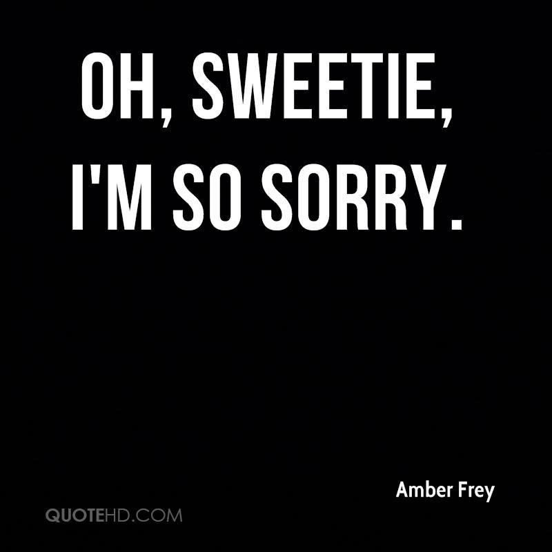 Im So Sorry Quotes. QuotesGram