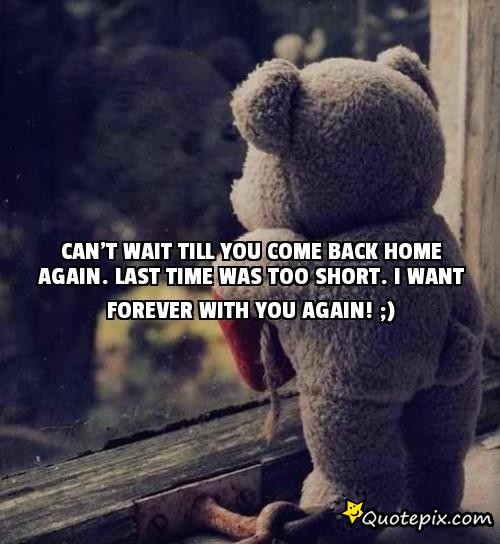 Quotes About Coming Back Home. QuotesGram