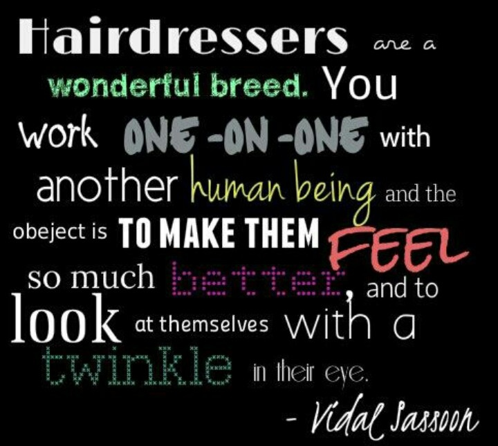 Hairstylist Quotes: Inspirational Quotes About Hair Stylists. QuotesGram