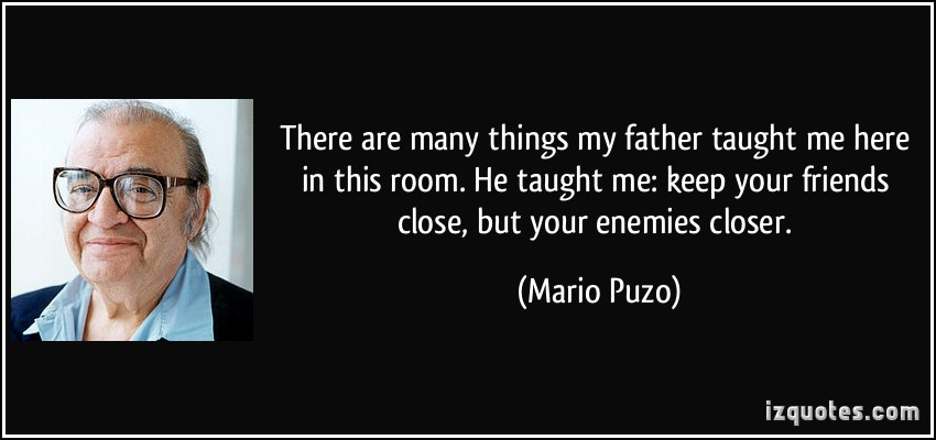 10 Things I Hate About You Dad Quotes Quotesgram: Mario Puzo Quotes. QuotesGram