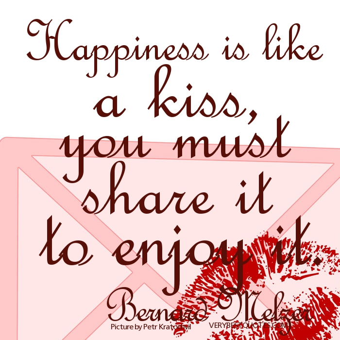 Lots Of Love And Kisses Quotes : Sharing joy quotes quotesgram