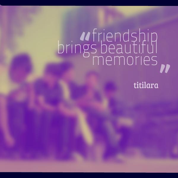 Wonderful Memories Quotes: Memories Quotes Friendship. QuotesGram