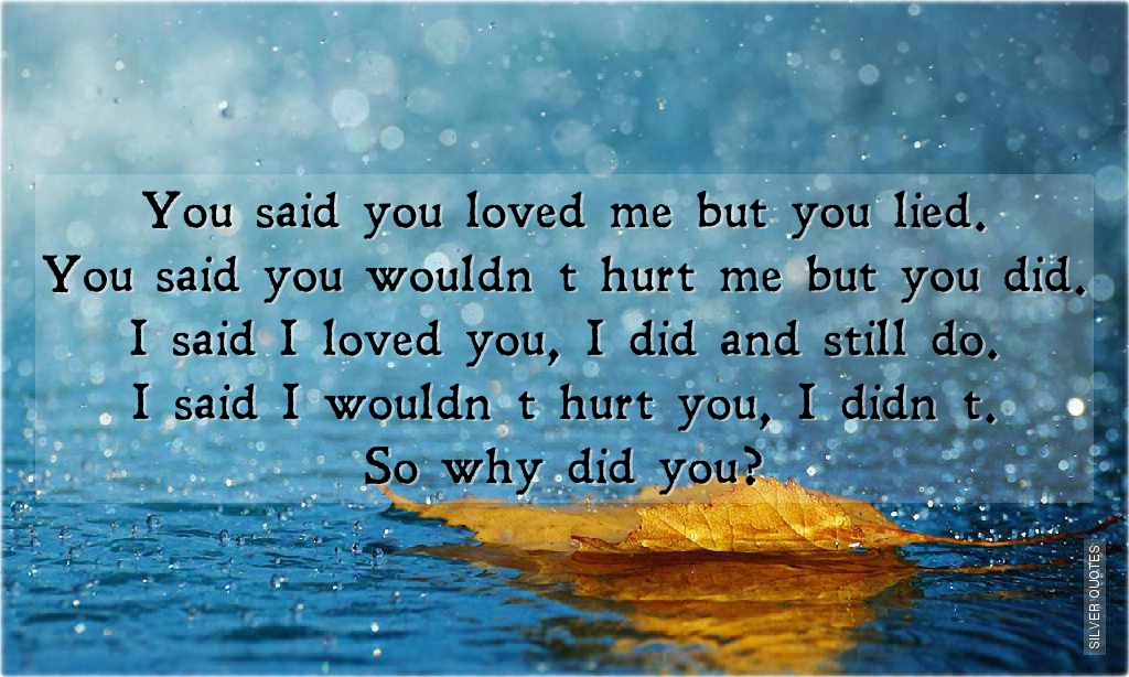 He Lied To Me Quotes. QuotesGram