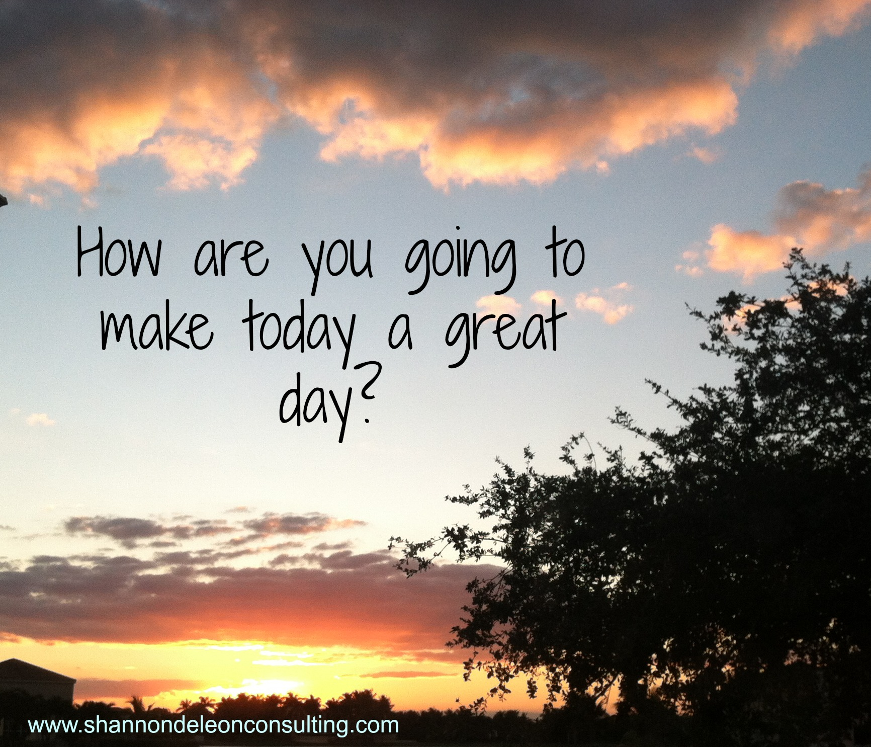 make today great quotes quotesgram