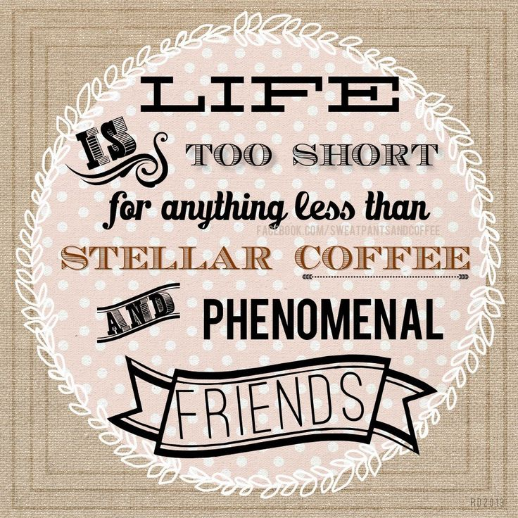 Friends Quotes With Coffee Quotesgram