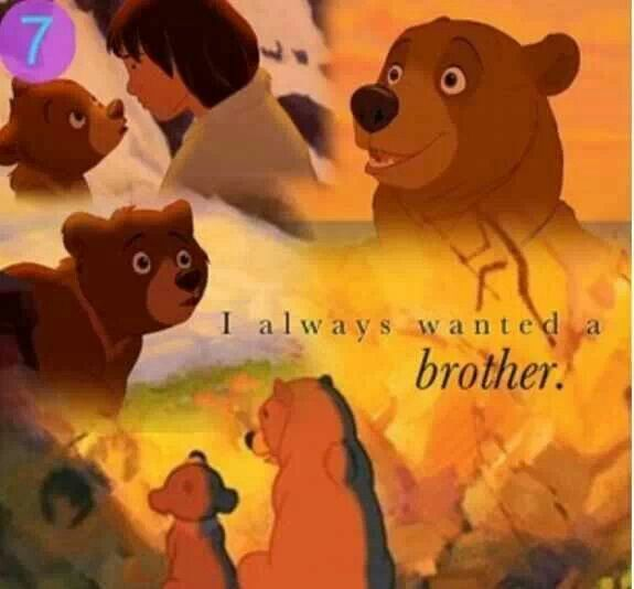 Quotes About Brother Bear Disney Quotesgram