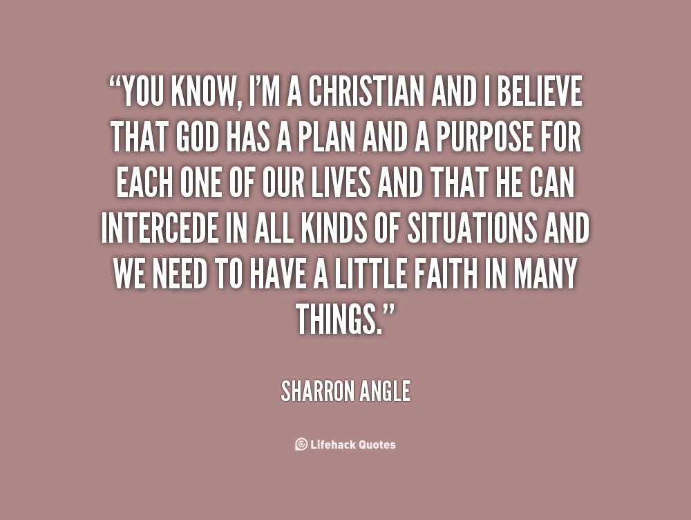 Christian Quotes And Saying: Christian Purpose Quotes. QuotesGram