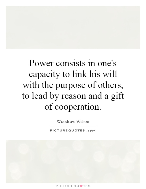 the ability to cooperate with others Manage conflict and resolve problems by  we tend to associate the idea of power with strength and ability  satisfying others and maintaining cooperation.