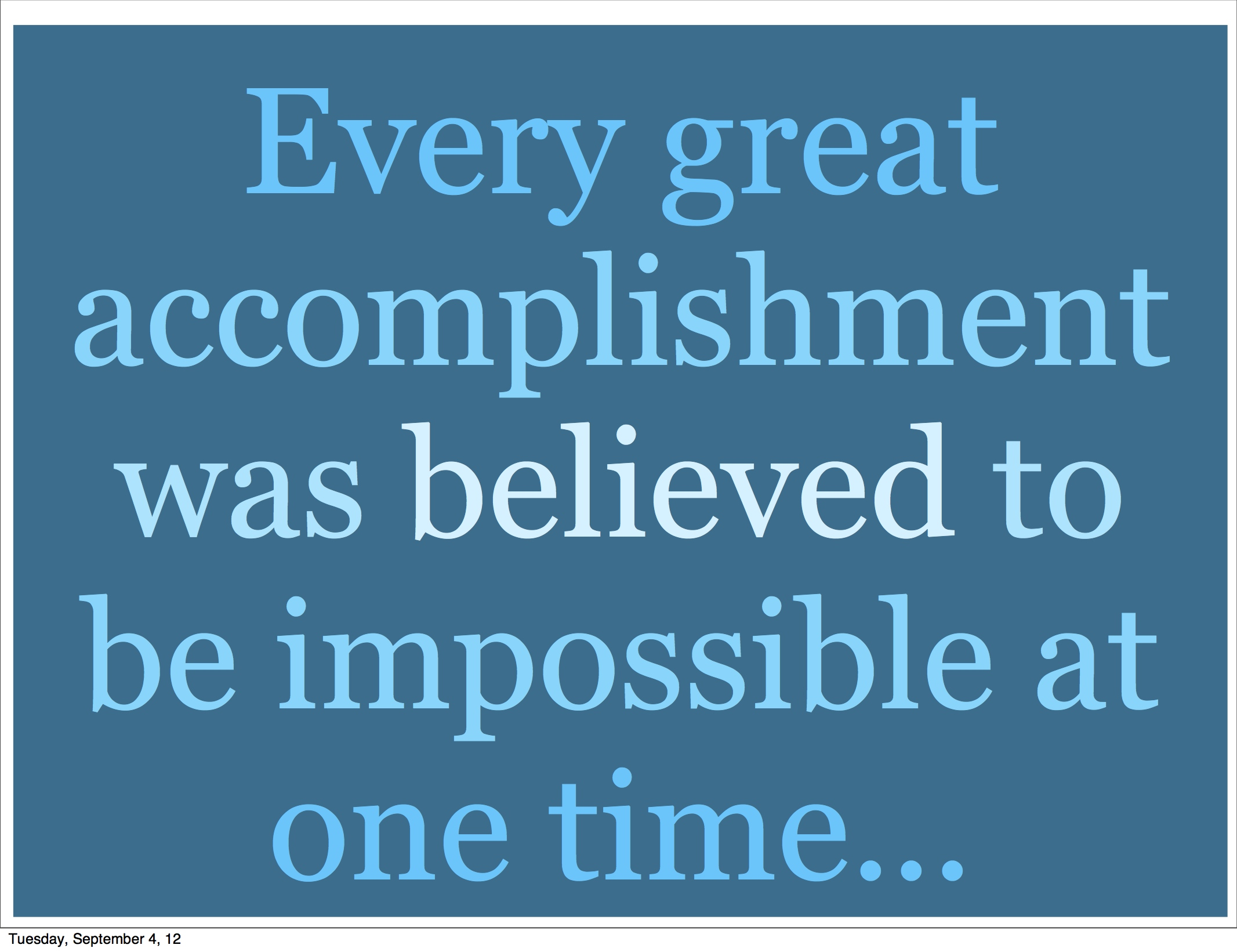 quotes about accomplishment quotesgram