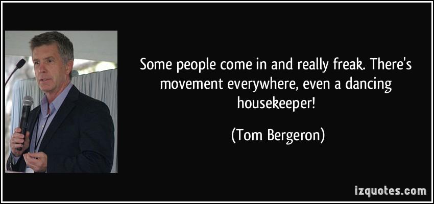 Tom Bergeron Quotes. QuotesGram
