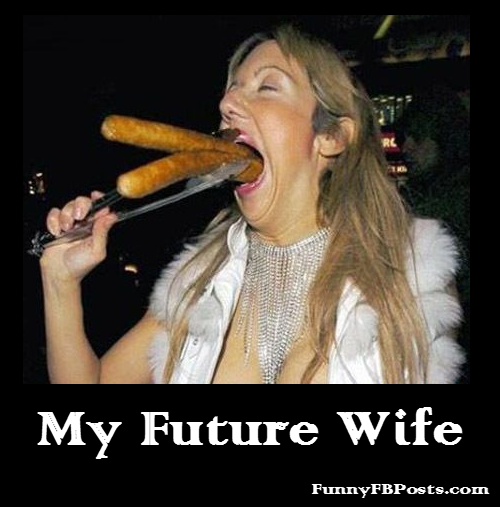 Stup Wife: Future Husband Funny Quotes. QuotesGram