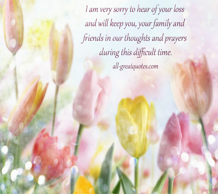 Praying For Your Loss Quotes. QuotesGram