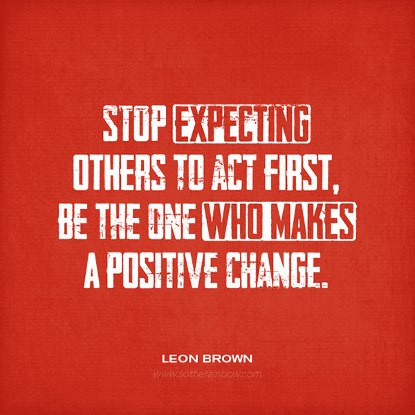 Change Is Positive Quotes: Positive Inspirational Quotes About Change. QuotesGram