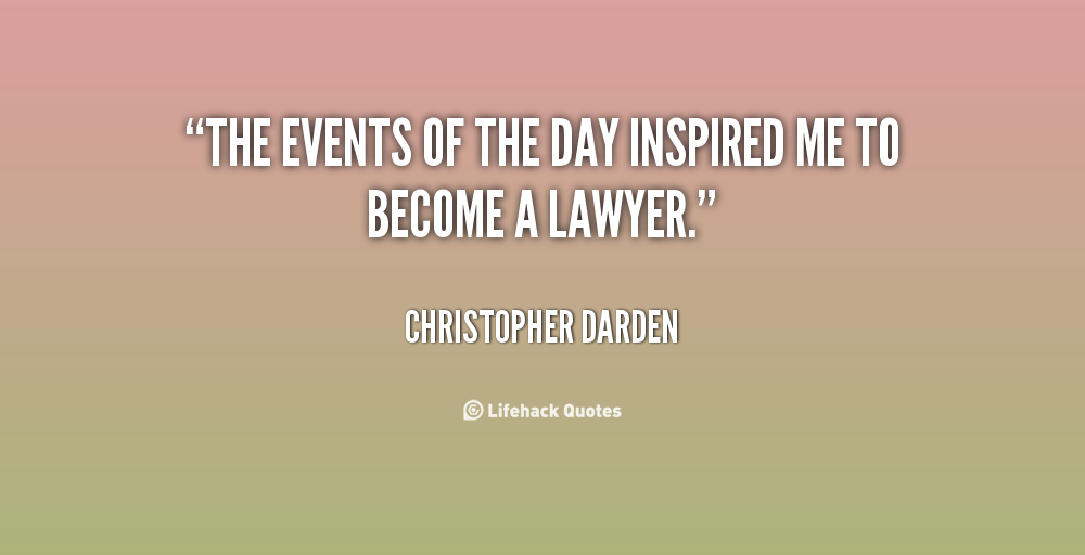 inspirational quotes to becoming a lawyer quotesgram