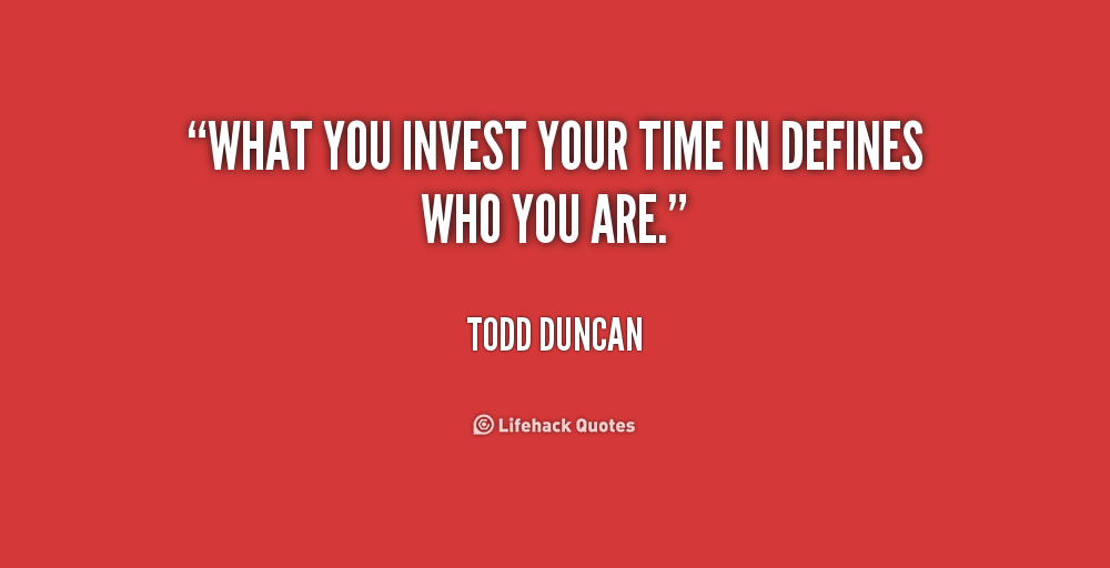Quotes About Investing In Relationships. QuotesGram