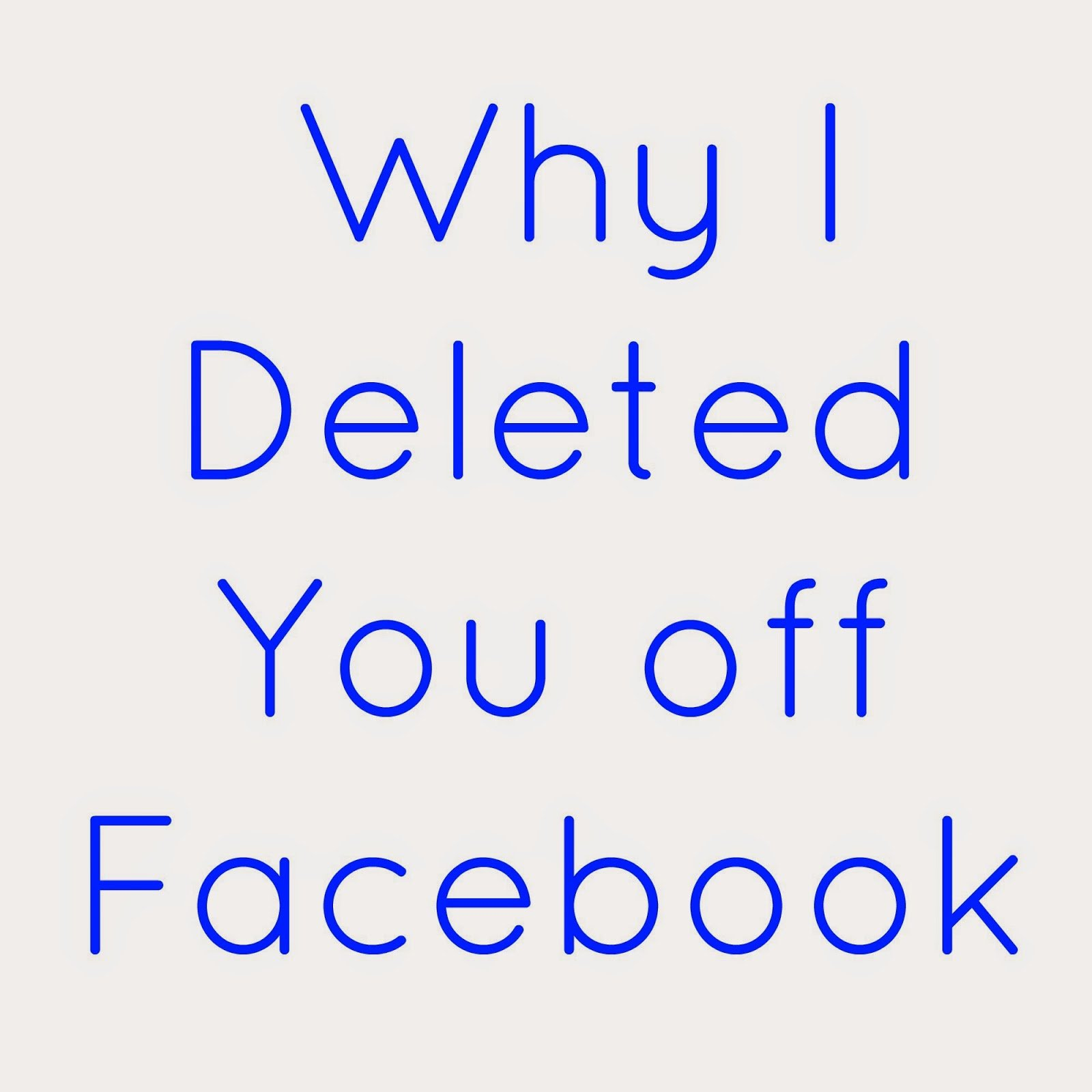 Facebook Deleting People Off Quotes Quotesgram