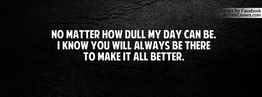 Quotes About Better Days Quotesgram: You Make My Day Better Quotes. QuotesGram