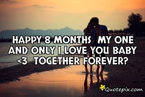 Happy 8 months anniversary quotes