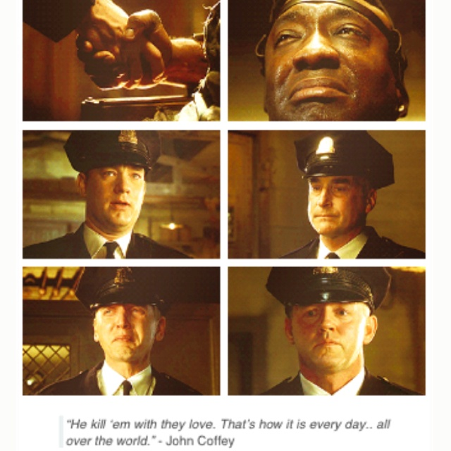 Quotes im green mile tired boss the The 20