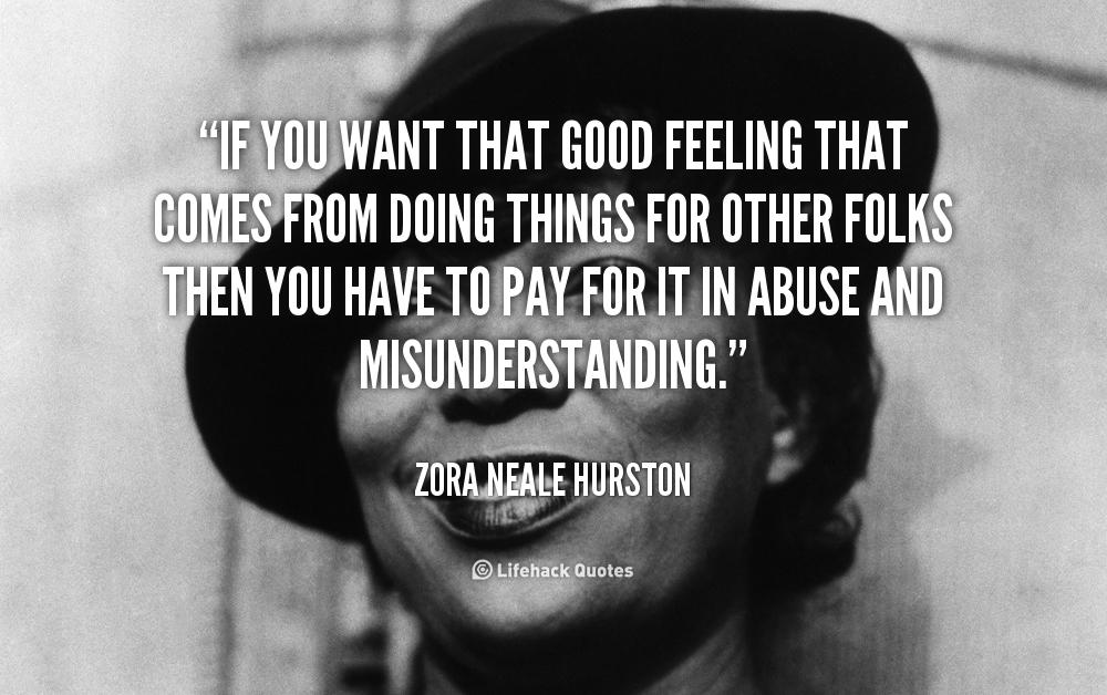 Quotes Zora Neale Hurston