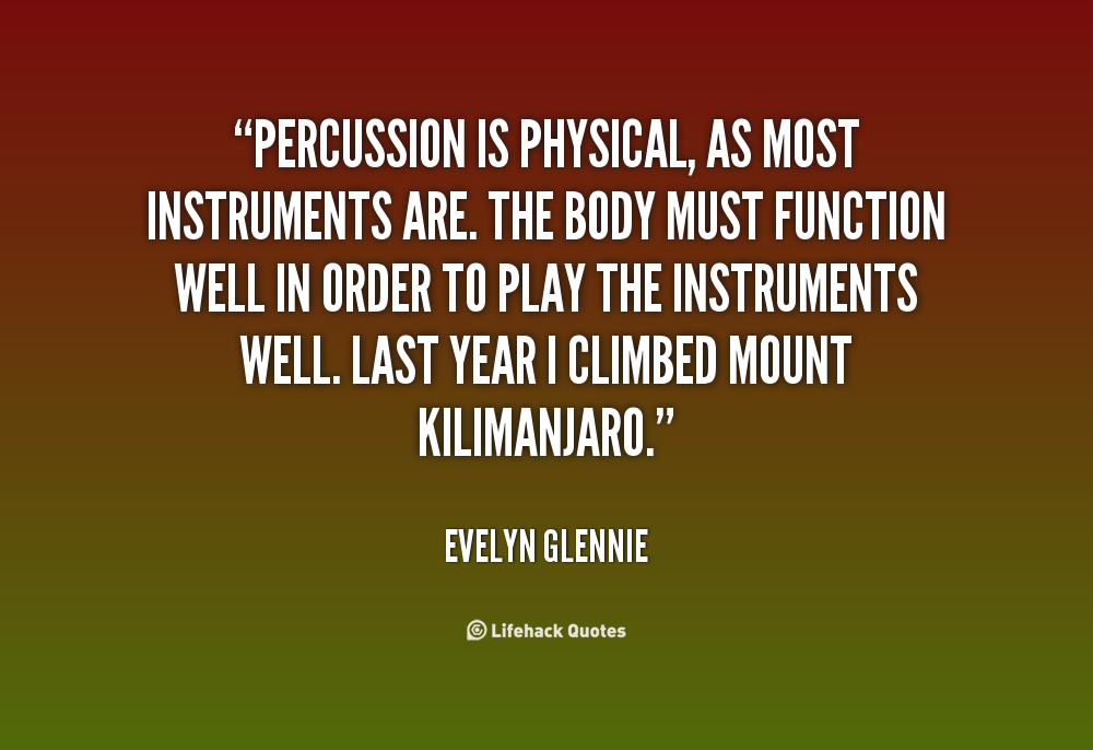 Quotes About Percussion. QuotesGram