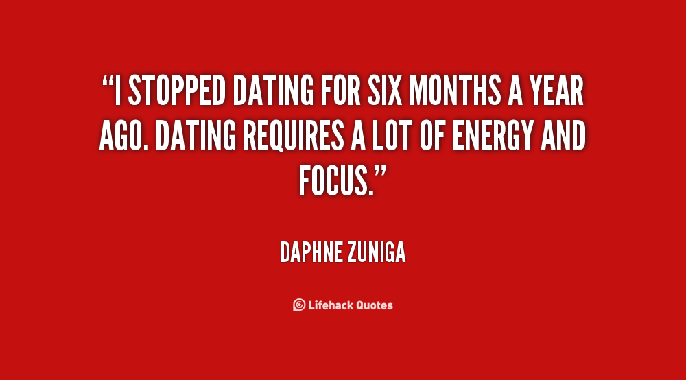 quotes 6 month relationship love