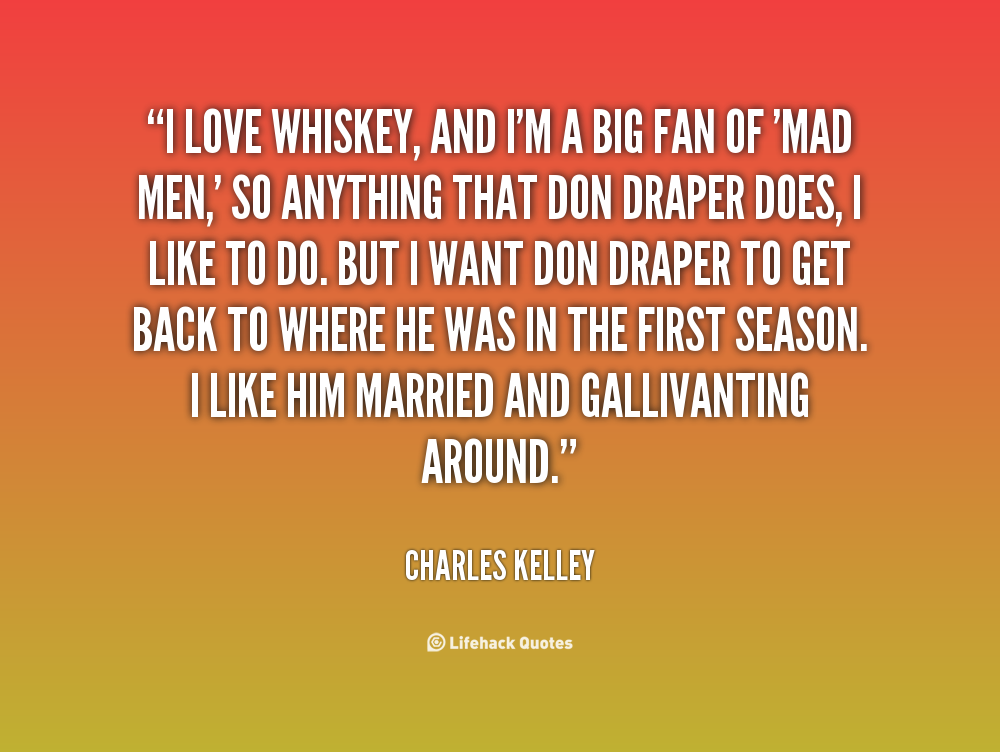 Whiskey Quotes And Sayings. QuotesGram