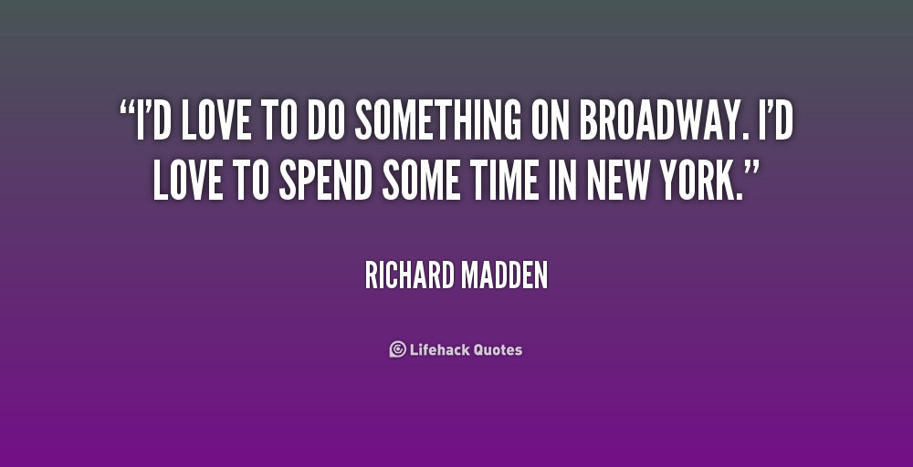 Quotes On Broadway