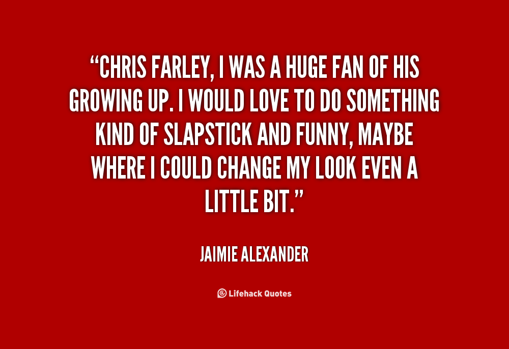 Chris Farley Funny Quotes. QuotesGram