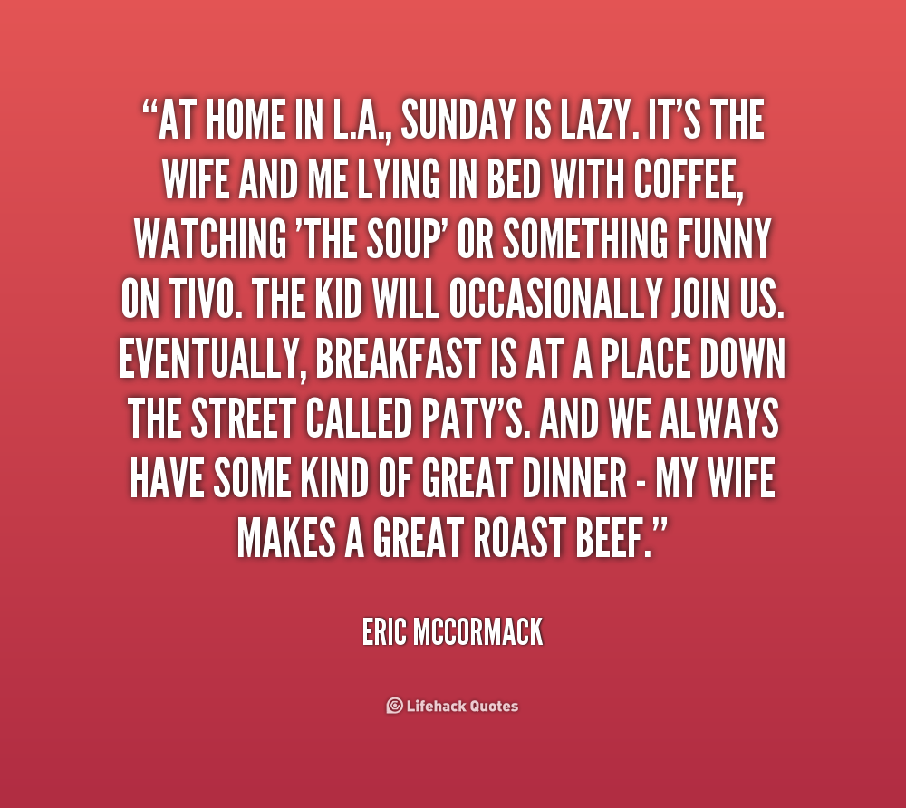 Witty Quotes With Pictures: Lazy Sunday Funny Quotes. QuotesGram