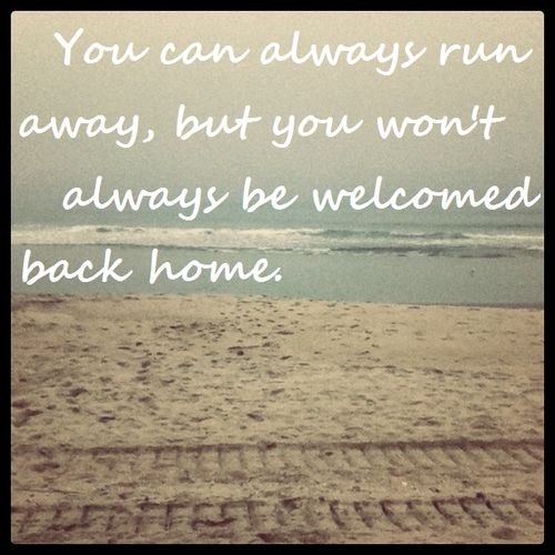Running Away From Home Quotes. QuotesGram