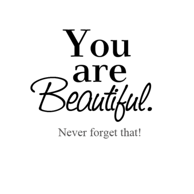 so beautiful you are quotes quotesgram