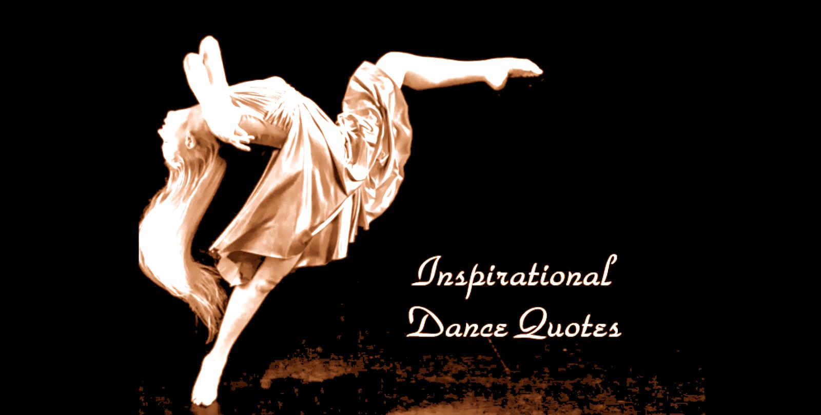 Inspirational Dance Quotes. QuotesGram