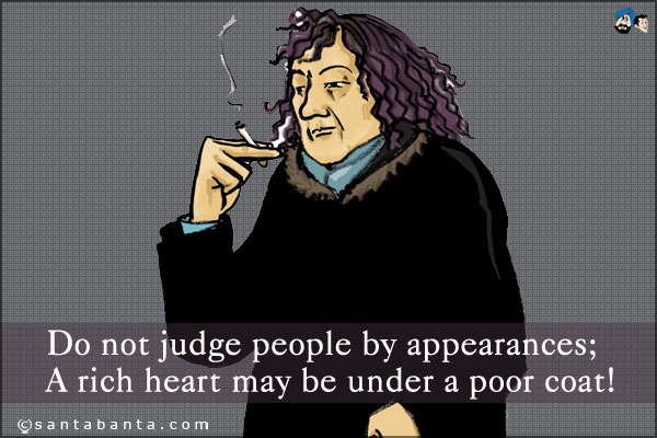 Why do people judge others by their appearance?