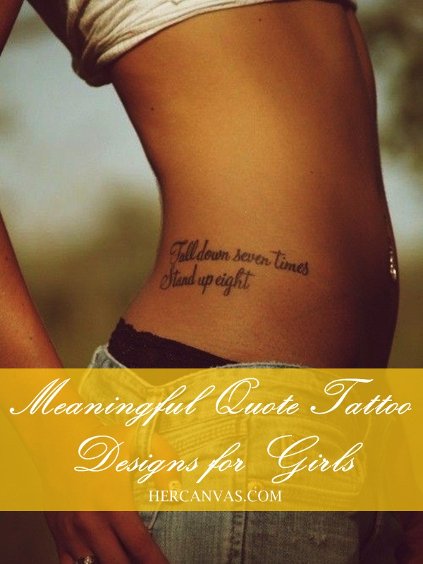 Meaningful tattoo quotes for girls quotesgram for Meaningful quote tattoos