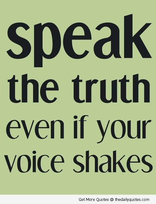 Quotes Speak Your Truth. QuotesGram