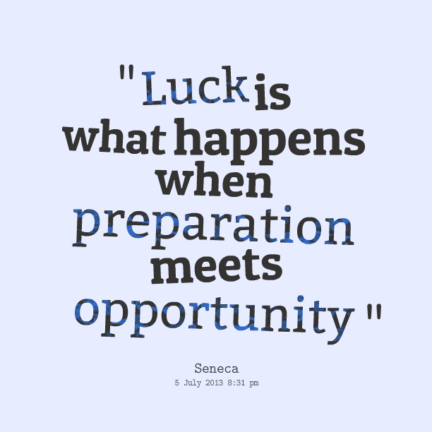 Quote Success Is When Preparation Meets Opportunity: Preparation Quotes. QuotesGram