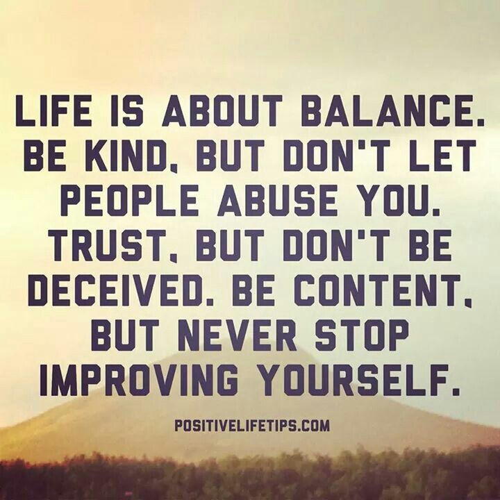 Keep Improving Yourself: Finding Balance Quotes. QuotesGram