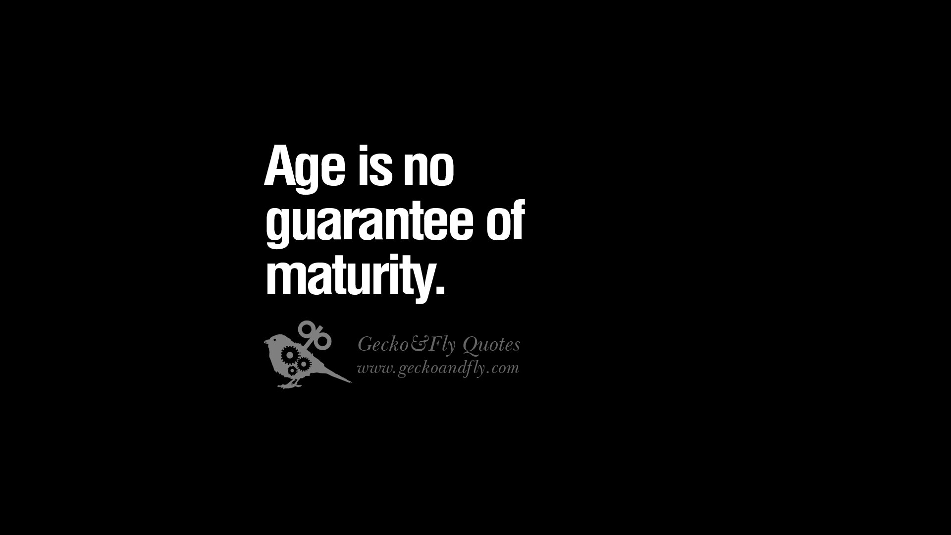 Age And Maturity Quotes Quotesgram: Wise Quotes About Age. QuotesGram