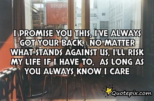 I Always Got Your Back Quotes. QuotesGram