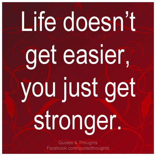 Getting Stronger Quotes. QuotesGram