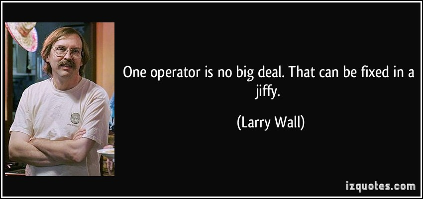 Larry Wall Science Quotes: No Big Deal Quotes. QuotesGram
