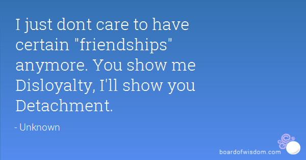 Unloyal Family Quotes And Sayings: Disloyalty Quotes For Men. QuotesGram