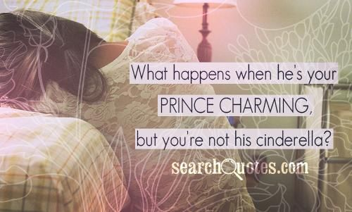 When You Find Prince Charming Quotes. QuotesGram