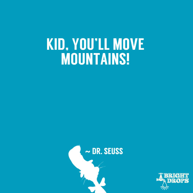 Dr Seuss Motivational Quotes: Dr Seuss Success Quotes. QuotesGram