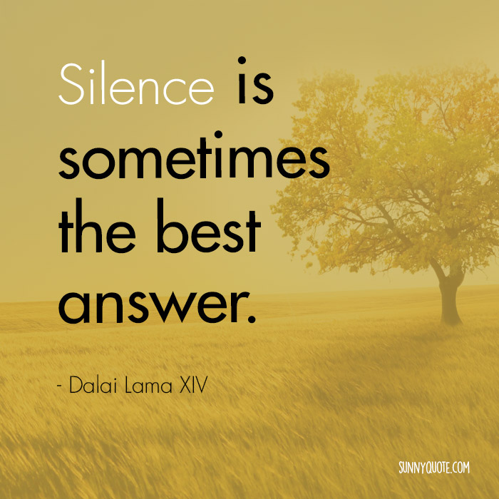 Best Part Of The Day Quotes: Quotes Silence Is The Answer. QuotesGram