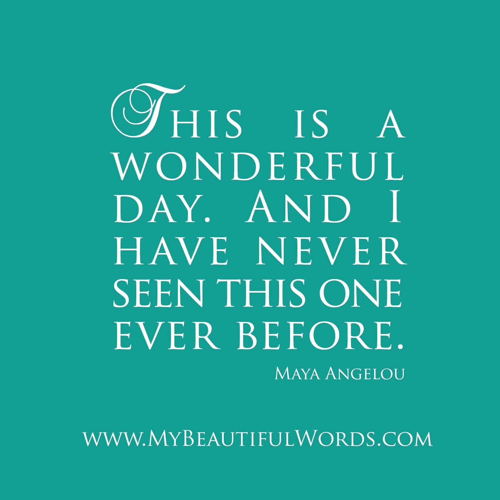 Beautiful Quote For The Day: Today Is A Beautiful Day Quotes. QuotesGram